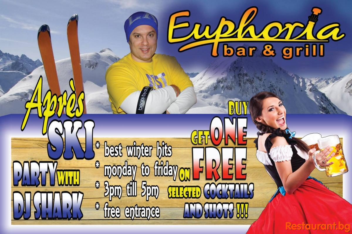 Apres Ski Happy Hours on selected drinks and cocktails in Euphoria Bansko