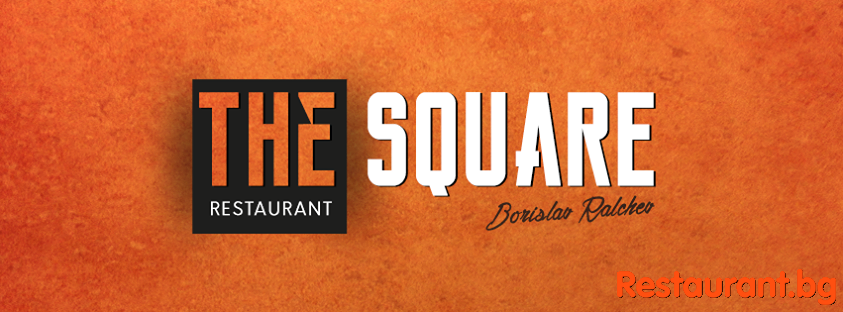 "Restaurant ""THE SQUARE"" NDK Sofia"