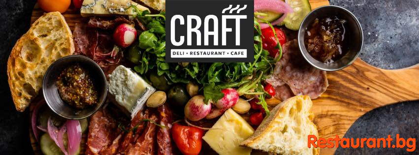 Deli • Restaurant • Café CRAFT Sofia